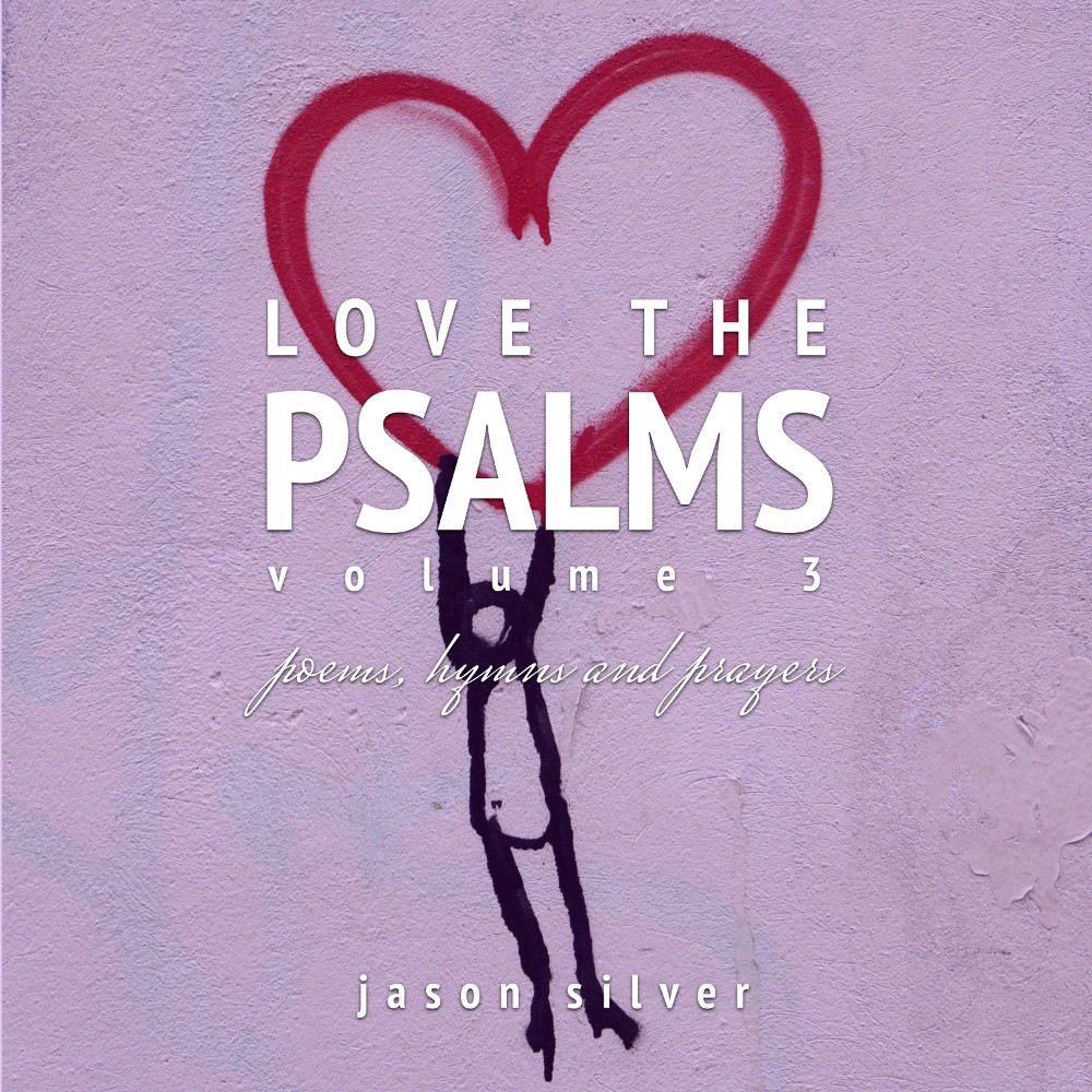 Love the Psalms, Volume 3
