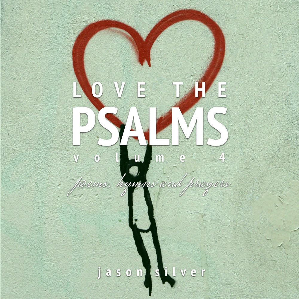 Love the Psalms, Volume 4